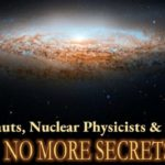 Astronauts Nuclear Physicists & UFOs Podcast